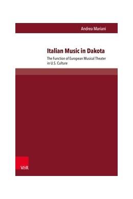 Abbildung von Mariani | Italian Music in Dakota | 2017 | The Function of European Music...