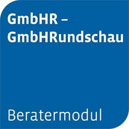 Abbildung von Beratermodul Otto Schmidt GmbHR - GmbHRundschau | 1. Auflage | | beck-shop.de