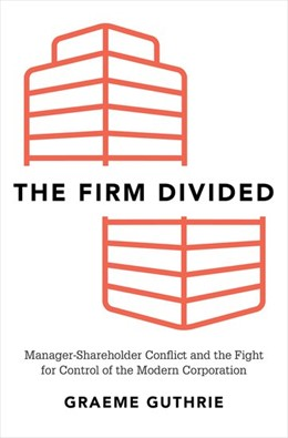Abbildung von Guthrie | The Firm Divided | 2017 | Manager-Shareholder Conflict a...