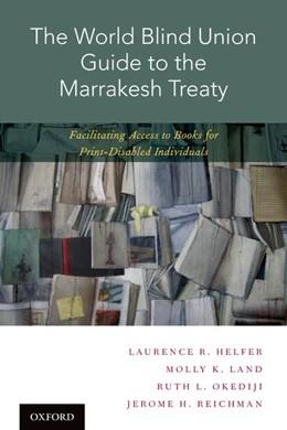 Abbildung von Helfer / Land / Okediji | The World Blind Union Guide to the Marrakesh Treaty | 2017 | Facilitating Access to Books f...