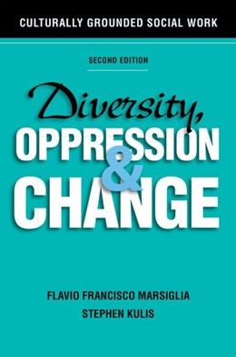 Abbildung von Marsiglia / Kulis | Diversity, Oppression, and Change, Second Edition | 2015 | Culturally Grounded Social Wor...