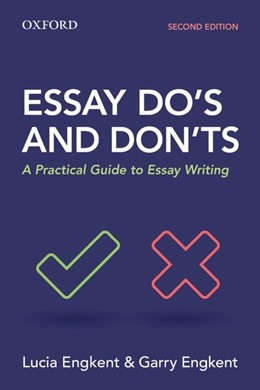 Abbildung von Engkent | Essay Do's and Don'ts | 2017 | A Practical Guide to Essay Wri...