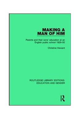 Abbildung von Heward | Making a Man of Him | 1. Auflage | 2017 | beck-shop.de