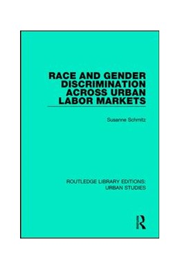 Abbildung von Schmitz | Race and Gender Discrimination across Urban Labor Markets | 2017