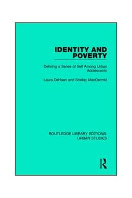 Abbildung von DeHaan / MacDermid | Identity and Poverty | 1. Auflage | 2017 | beck-shop.de