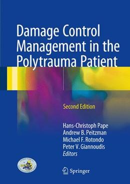 Abbildung von Pape / Peitzman | Damage Control Management in the Polytrauma Patient | 2. Auflage | 2017 | beck-shop.de