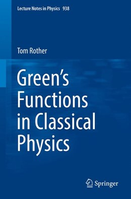 Abbildung von Rother | Green's Functions in Classical Physics | 1. Auflage | 2017 | beck-shop.de