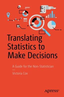 Abbildung von Cox | Translating Statistics to Make Decisions | 1. Auflage | 2017 | beck-shop.de
