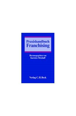 Abbildung von Metzlaff | Praxishandbuch Franchising | 2003