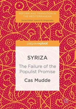 Abbildung von Mudde | SYRIZA | 1st ed. 2017 | 2016 | The Failure of the Populist Pr...