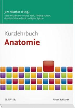 Abbildung von Waschke / Koch | Kurzlehrbuch Anatomie | 1. Auflage | 2017 | beck-shop.de
