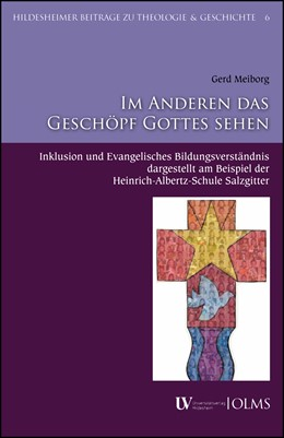 Abbildung von Meiborg | Im Anderen das Geschöpf Gottes sehen | 2017 | 2017 | Inklusion und Evangelisches Bi...