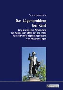 Abbildung von Akimoto   Das Lügenproblem bei Kant   2016   Eine praktische Anwendung der ...