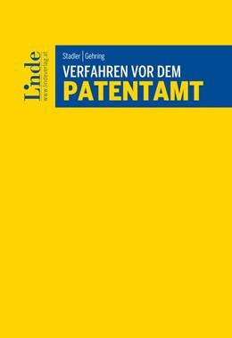 Abbildung von Stadler / Gehring | Verfahren vor dem Patentamt | 1. Auflage | 2017 | beck-shop.de