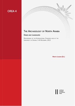 Abbildung von Luciani | The Archaeology of North Arabia. Oases and Landscapes | 1. Auflage | 2016 | 4 | beck-shop.de
