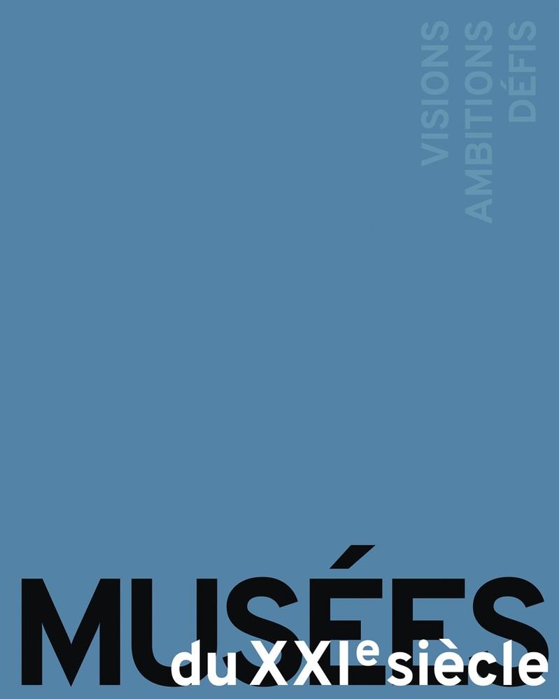 MUSÉES DU XXIe SIÈCLE | / Beisiegel, 2017 | Buch (Cover)