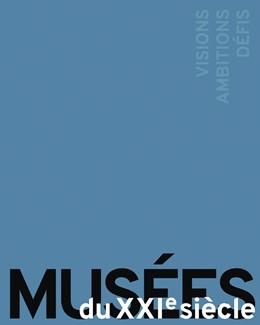 Abbildung von / Beisiegel | MUSÉES DU XXIe SIÈCLE | 2017 | VISIONS, AMBITIONS, DÉFIS