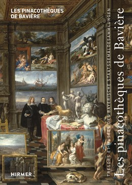 Abbildung von Maaz   Les pinacothèques de Bavière   1. Auflage   2016   beck-shop.de