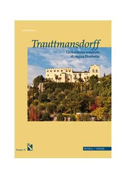 Abbildung von Rohrer / Südtiroler Burgeninstitut | Trauttmansdorff it. | 1. Auflage | 2017 | 15i | beck-shop.de