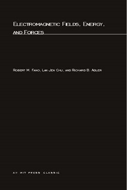 Abbildung von Fano / Chu / Adler | Electromagnetic Fields, Energy, and Forces | 2004