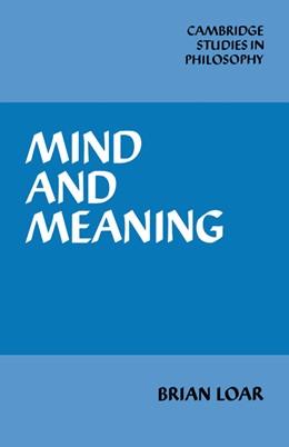Abbildung von Loar | Mind and Meaning | 1986