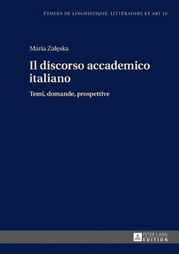 Abbildung von Zaleska | Il discorso accademico italiano | 2016 | Temi, domande, prospettive
