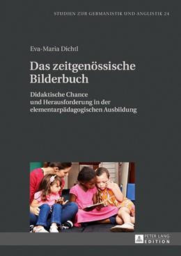 Abbildung von Dichtl | Das zeitgenössische Bilderbuch | 1. Auflage | 2016 | beck-shop.de