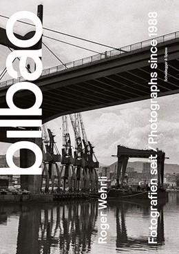 Abbildung von Roger Wehrli. Bilbao | 1. Auflage | 2017 | beck-shop.de