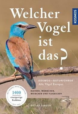 Abbildung von Singer | Welcher Vogel ist das? | 1. Auflage | 2017 | beck-shop.de