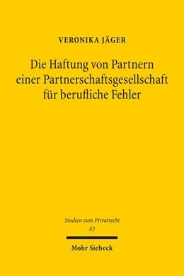 Abbildung von Jäger   Die Haftung von Partnern einer Partnerschaftsgesellschaft für berufliche Fehler   1. Auflage   2017   beck-shop.de