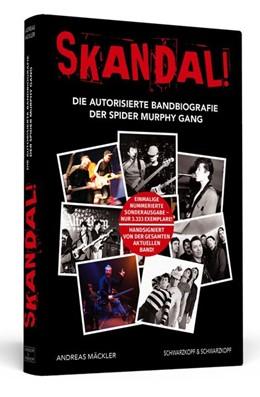 Abbildung von Mäckler | Skandal! Die autorisierte Bandbiografie der Spider Murphy Gang. | 1. Auflage | 2017 | beck-shop.de