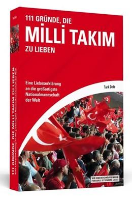 Abbildung von Dede | 111 Gründe, die Milli Takim zu lieben | 1. Auflage | 2017 | beck-shop.de