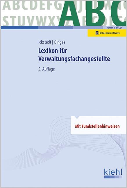 Lexikon für Verwaltungsfachangestellte | Ickstadt / Dinges | 5., aktualisierte und erweiterte Auflage, 2017 (Cover)