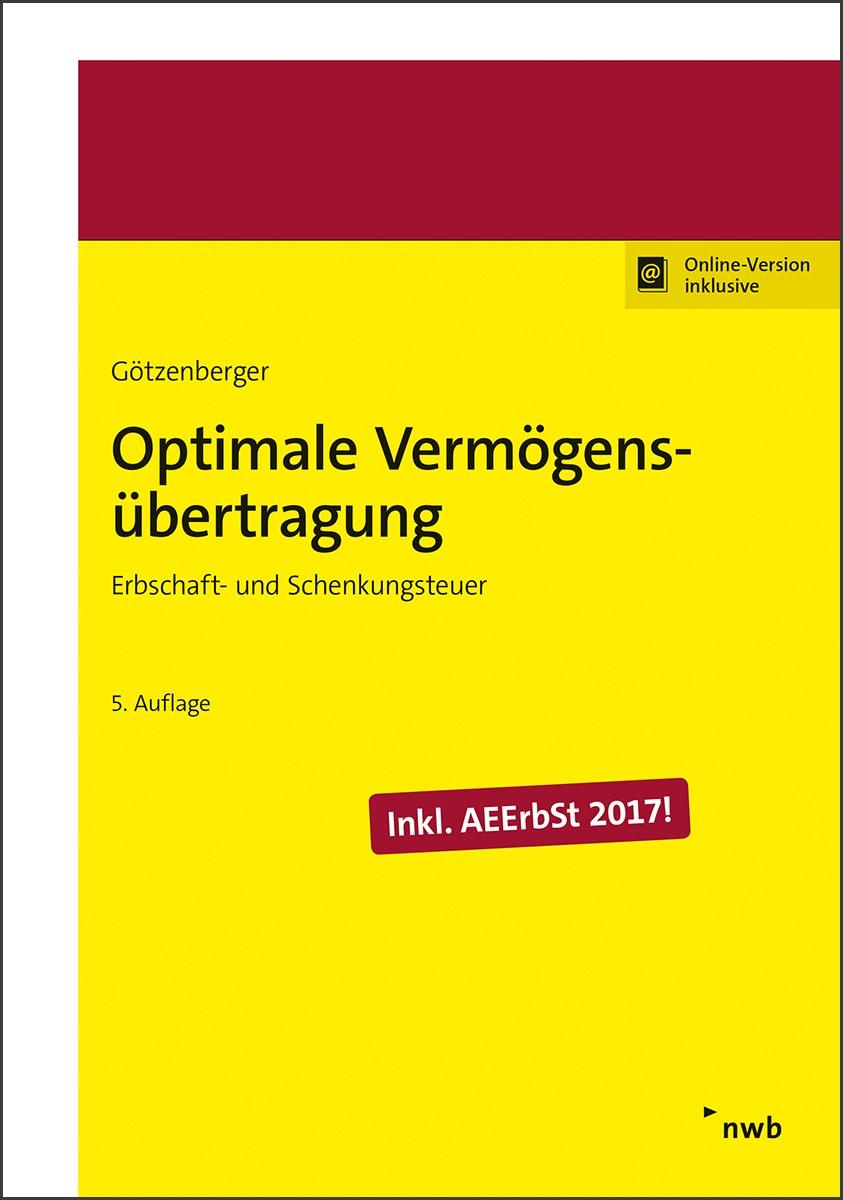 Optimale Vermögensübertragung | Götzenberger | 5. Auflage, 2017 | Buch (Cover)