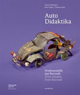 Abbildung von Malefakis / Togni / Laely | Auto Didaktika | 2017 | Drahtmodelle aus Burundi