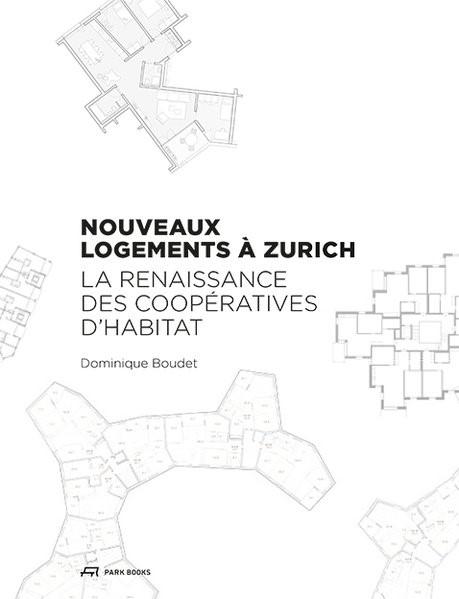 Abbildung von Boudet   Nouveaux logements à Zurich   2017
