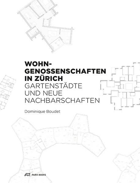 Wohngenossenschaften in Zürich   Boudet, 2017   Buch (Cover)