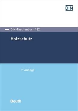 Abbildung von Holzschutz | 7. Auflage | 2017 | beck-shop.de