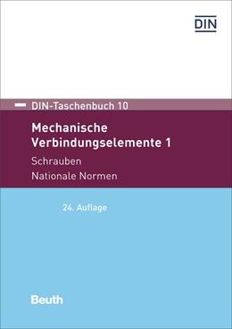 Abbildung von Mechanische Verbindungselemente 1   24. Auflage   2017   Schrauben Nationale Normen