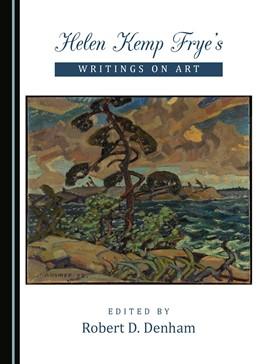 Abbildung von Denham   Helen Kemp Frye's Writings on Art   1. Auflage   2017   beck-shop.de