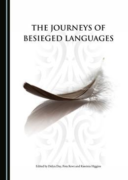 Abbildung von Day / Rewi | The Journeys of Besieged Languages | 1. Auflage | 2016 | beck-shop.de