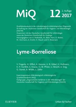 Abbildung von Deutsche Gesellschaft für / Podbielski | MIQ 12: Lyme-Borreliose | 2. Auflage | 2017 | beck-shop.de