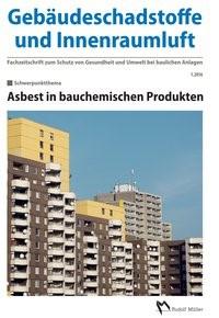 Gebäudeschadstoffe und Innenraumluft – Fachzeitschrift zum Schutz von Gesundheit und Umwelt bei baulichen Anlagen – 1.2016 | Bossemeyer / Grün / Zwiener, 2016 | Buch (Cover)