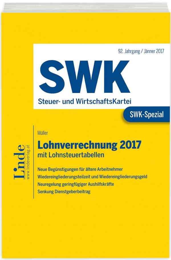 SWK-Spezial Lohnverrechnung 2017 | Müller | 1. Auflage 2017, 2017 | Buch (Cover)