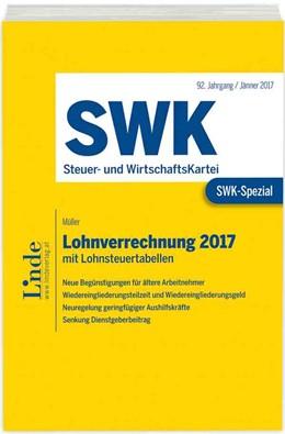 Abbildung von Müller   SWK-Spezial Lohnverrechnung 2017   1. Auflage 2017   2017   mit Lohnsteuertabellen
