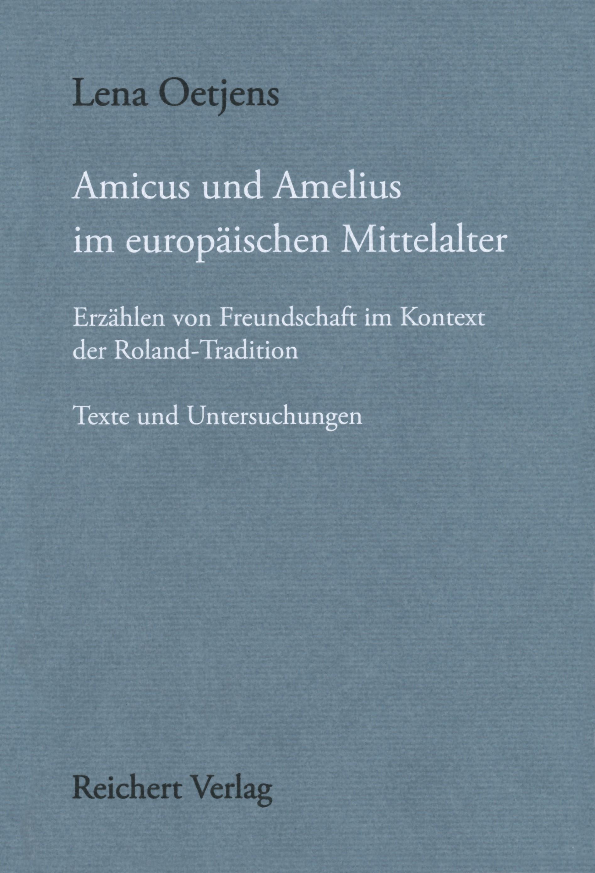 Amicus und Amelius im europäischen Mittelalter | Oetjens, 2016 | Buch (Cover)
