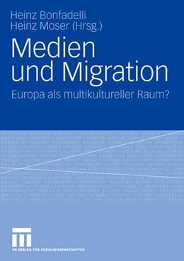 Abbildung von Bonfadelli / Moser   Medien und Migration   2007   Europa als multikultureller Ra...