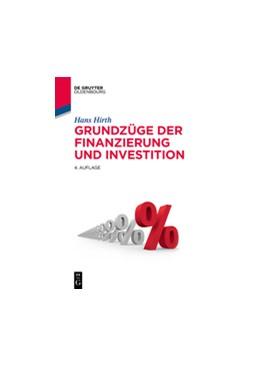 Abbildung von Hirth | Grundzüge der Finanzierung und Investition | 4. Auflage | 2017