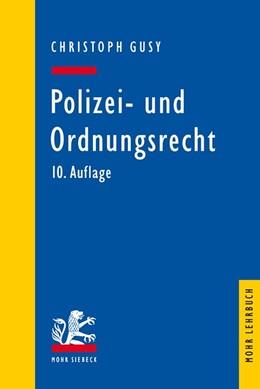 Abbildung von Gusy   Polizei- und Ordnungsrecht   10. Auflage   2017   beck-shop.de