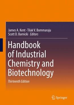 Abbildung von Kent / Bommaraju / Barnicki   Handbook of Industrial Chemistry and Biotechnology   13rd ed. 2017   2017